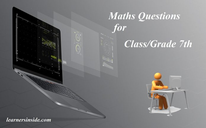Maths Questions for ClassGrade 7th Practice CBSE, ICSE