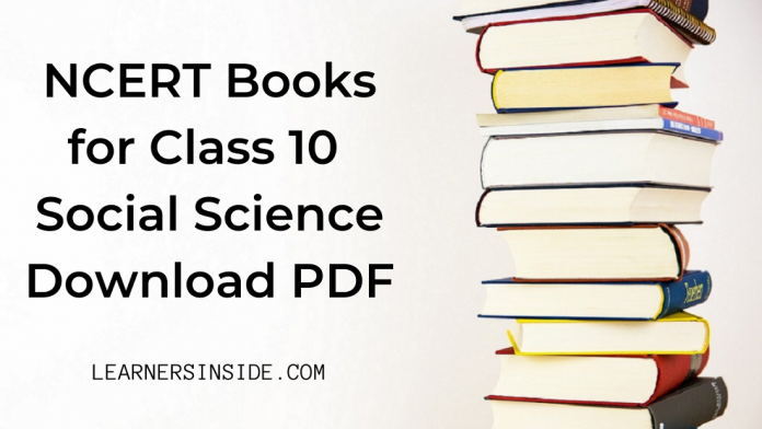 ncert-book-for-class-10-social-science-history-geography-economics-civics-download-pdf