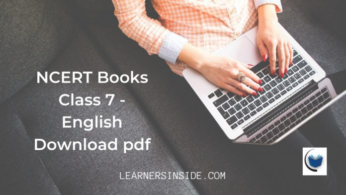 NCERT Books Class 7 All English Books Download pdf - Learners inside